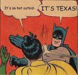 Texas: Hotter'n a pot ofcollards